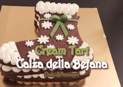 Cream Tart Calza della Befana ricette dolci